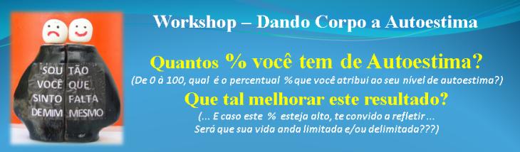 Workshop - Dando Corpo à Autoestima sem data - divulgação